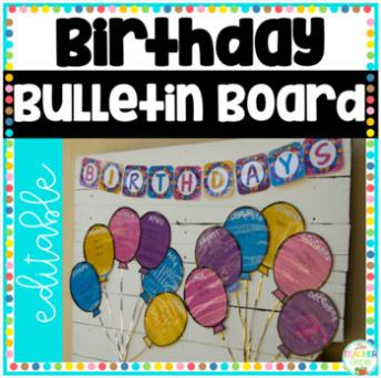 Birthday Bulletin Board ~  No description included.