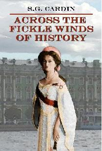 "Cover for my book, ""Across The Fickle Winds of History."""