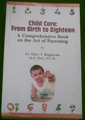 """This is the front cover of my Parenting bk, """"Child Care: From Birth to Eighteen""""."""