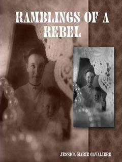 Cover to my book; Ramblings of a Rebel