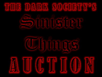The Dark Society's Sinister Things Auction