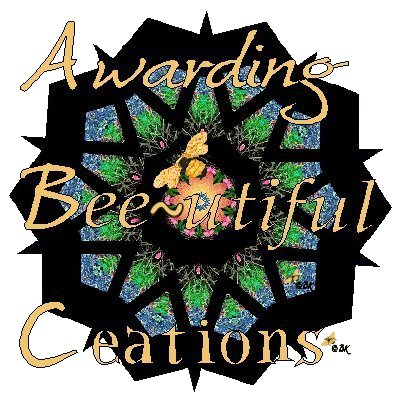 Awarding Bee~utiful Creations