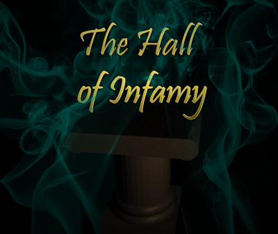 Banner for the Hall of Infamy, where winners for my contest reside.
