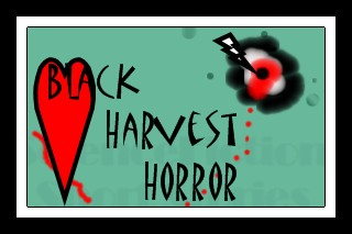 This is the title page for Black Harvest Horror