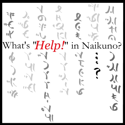 """Cover image for """"What's 'Help!' in Naikuno?"""""""