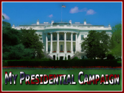 """a banner for my Presidential campaign... this is definitely a """"Grass Root"""" campaign"""