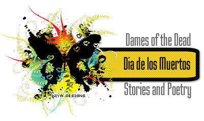 Label Image used for my Dia de los Muertos: Dames of the Dead Poetry and Stories Folder.