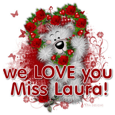 The banner created by Kasia for the 'We Love You Ms. Laura' forum gifted to me.