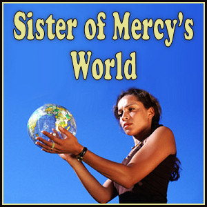 This is the banner for my blog, Sister of Mercy's World.
