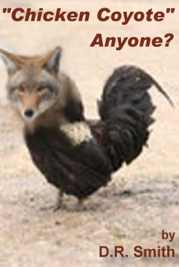 "Cover art for non-fictional item: ""Chicken Coyote"", Anyone?"