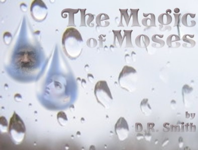 Cover Art for: The Magic of Moses