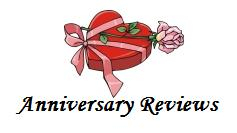 For the Anniversary Reviews..