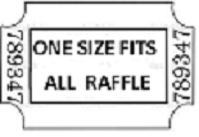 ONE SIZE FITS ALL RAFFLE TICKET