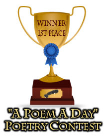 Winning Trophy - Poem a day contest.