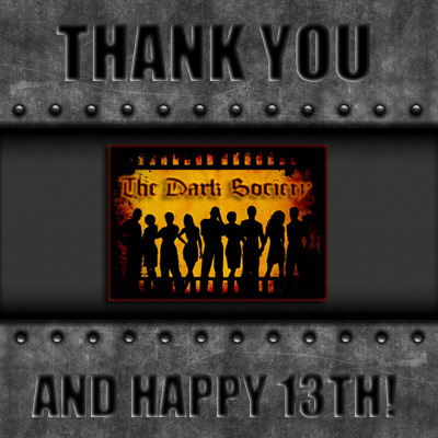 Thank you - The Dark Society