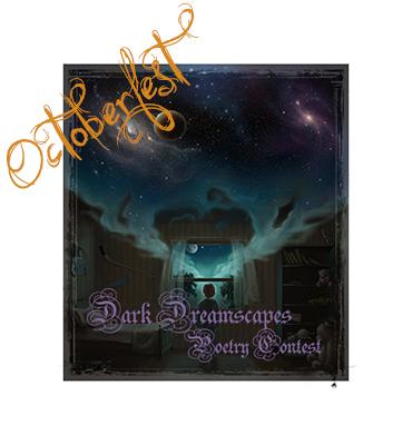 Octoberfest 2014 Dark Dreamscapes Dark Poetry Contest Banner
