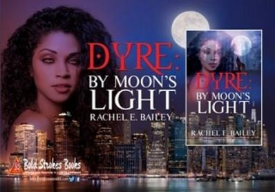 """The cover for my novel """"Dyre: By Moon's Light."""""""