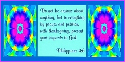 Pray with thanksgiving and let your requests be known to God!