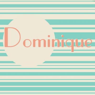 Dominique :)