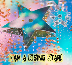 """I am a Rising Star!"" glass image."