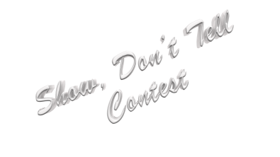 Show, Don't Tell Contest
