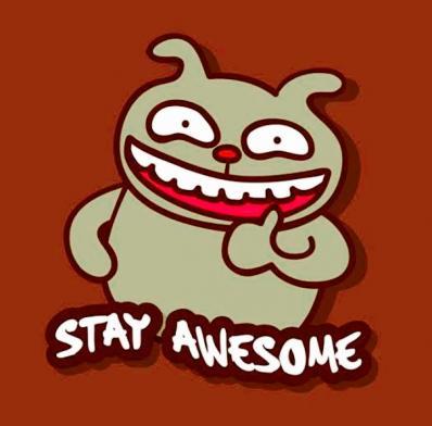 Stay Awesum