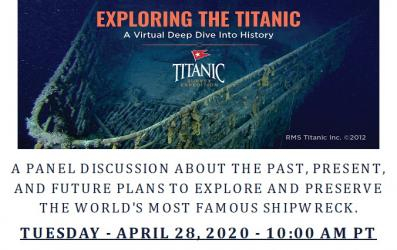 A PANEL DISCUSSION ~ PLANS TO EXPLORE AND PRESERVE THE WORLD'S MOST FAMOUS SHIPWRECK