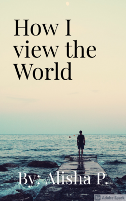 How do you view the world?