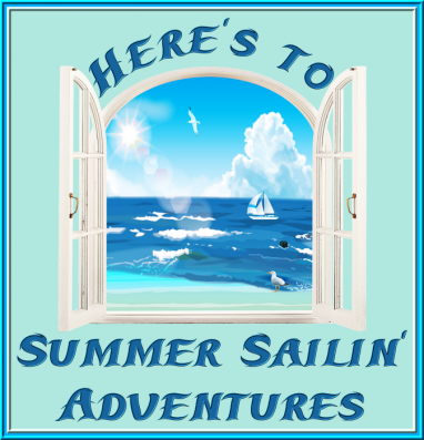 Here's to Summer Sailin' Adventures Images.